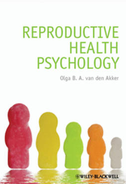 Akker, Olga B. A. van den - Reproductive Health Psychology, ebook
