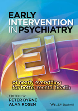 Byrne, Peter - Early Intervention in Psychiatry: EI of nearly everything for better mental health, ebook