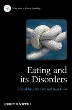 Fox, John R. E. - Eating and its Disorders, ebook