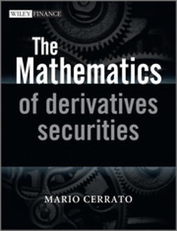 Cerrato, Mario - The Mathematics of Derivatives Securities with Applications in MATLAB, ebook