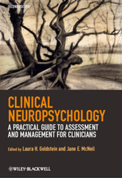Goldstein, Laura H. - Clinical Neuropsychology: A Practical Guide to Assessment and Management for Clinicians, ebook