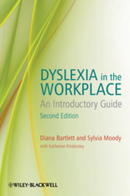 Bartlett, Diana - Dyslexia in the Workplace: An Introductory Guide, ebook