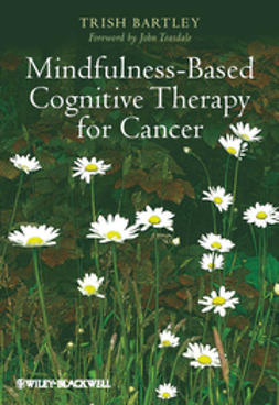 Bartley, Trish - Mindfulness-Based Cognitive Therapy for Cancer, ebook
