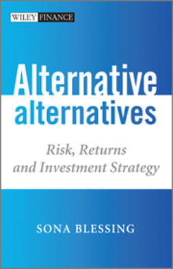Blessing, Sona - Alternative Alternatives: Risk, Returns and Investment Strategy, ebook