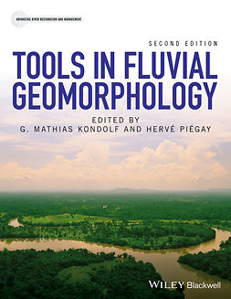 Kondolf, G. Mathias - Tools in Fluvial Geomorphology, e-kirja