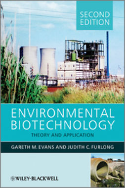 Evans, Gareth G. - Environmental Biotechnology: Theory and Application, ebook