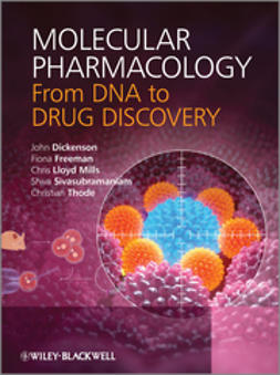 Dickenson, John - Molecular Pharmacology: From DNA to Drug Discovery, e-bok