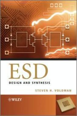 Voldman, Steven H. - ESD: Design and Synthesis, e-bok