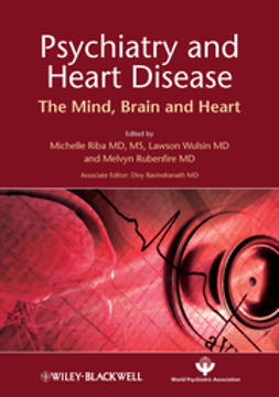 Riba, Michelle - Psychiatry and Heart Disease: The Mind, Brain, and Heart, ebook