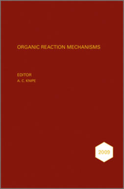 Knipe, A. C. - Organic Reaction Mechanisms, 2009, ebook