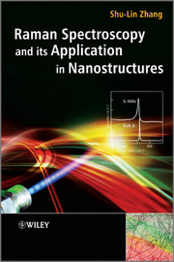 Zhang, Shu-Lin - Raman Spectroscopy and its Application in Nanostructures, e-kirja