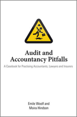 Woolf, Emile - Audit and Accountancy Pitfalls: A Casebook for Practising Accountants, Lawyers and Insurers, ebook