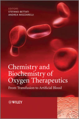 Mozzarelli, Andrea - Chemistry and Biochemistry of Oxygen Therapeutics: From Transfusion to Artificial Blood, ebook
