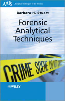 Stuart, Barbara H. - Forensic Analytical Techniques, e-bok