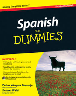 Bermejo, Pedro V?zquez - Spanish For Dummies<sup>®</sup>, e-kirja