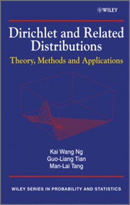 Ng, Kai Wang - Dirichlet and Related Distributions: Theory, Methods and Applications, ebook