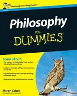 Cohen, Martin - Philosophy For Dummies, UK Edition, ebook