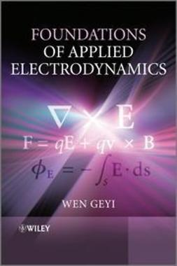 Geyi, Wen - Foundations of Applied Electrodynamics, e-kirja