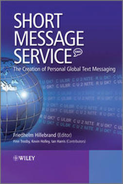 Hillebrand, Friedhelm - Short Message Service (SMS): The Creation of Personal Global Text Messaging, ebook