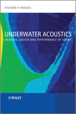 Hodges, Richard P. - Underwater Acoustics: Analysis, Design and Performance of Sonar, ebook