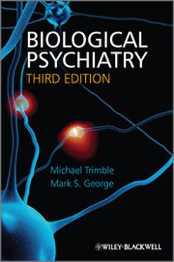 Trimble, Michael R. - Biological Psychiatry, ebook