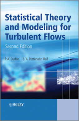 Durbin, Paul P. - Statistical Theory and Modeling for Turbulent Flows, ebook