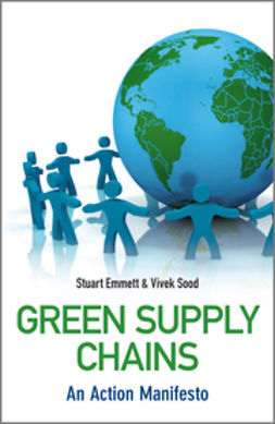 Emmett, Stuart - Green Supply Chains: An Action Manifesto, ebook
