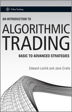 Leshik, Edward - An Introduction to Algorithmic Trading: Basic to Advanced Strategies, ebook
