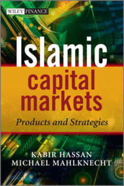 Hassan, Kabir - Islamic Capital Markets: Products and Strategies, e-bok