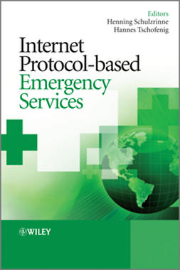 Schulzrinne, Henning - Internet Protocol-based Emergency Services, ebook