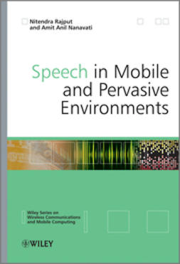 Nanavati, Amit Anil - Speech in Mobile and Pervasive Environments, e-bok