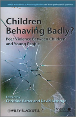 Barter, Christine - Children Behaving Badly: Peer Violence Between Children and Young People, ebook