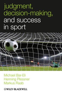 Bar-Eli, Michael - Judgment, Decision-making and Success in Sport, ebook