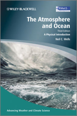 Wells, Neil C. - The Atmosphere and Ocean: A Physical Introduction, ebook