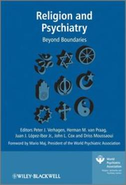 Verhagen, Peter - Religion and Psychiatry: Beyond Boundaries, ebook