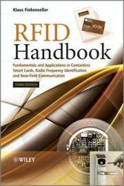 Finkenzeller, Klaus - RFID Handbook: Fundamentals and Applications in Contactless Smart Cards, Radio Frequency Identification and Near-Field Communication, Third Edition, ebook