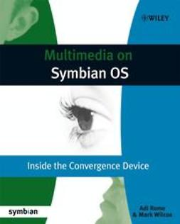 Rome, Adi - Multimedia on Symbian OS: Inside the Convergence Device, e-kirja