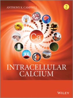 Campbell, Anthony K. - Intracellular Calcium, 2 Volume Set, ebook