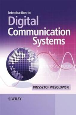 Wesolowski, Krzysztof - Introduction to Digital Communication Systems, e-bok