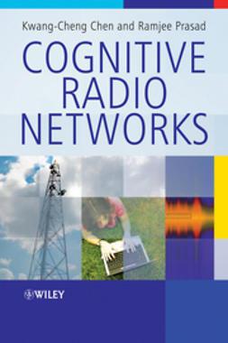 Chen, Kwang-Cheng - Cognitive Radio Networks, e-kirja