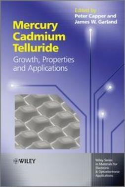 Capper, Peter - Mercury Cadmium Telluride: Growth, Properties and Applications, ebook