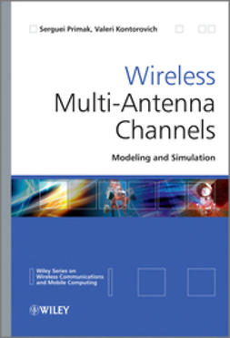 Primak, Serguei - Wireless Multi-Antenna Channels: Modeling and Simulation, ebook