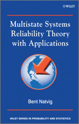 Natvig, Bent - Multistate Systems Reliability Theory with Applications, e-bok
