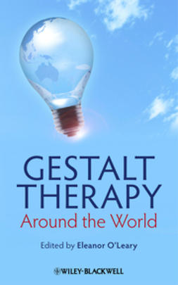 O'Leary, Eleanor - Gestalt Therapy Around the World, ebook
