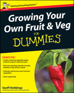 Stebbings, Geoff - Growing Your Own Fruit and Veg For Dummies, UK Edition, ebook
