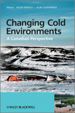 French, Hugh - Changing Cold Environments: A Canadian Perspective, ebook