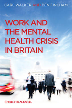 Walker, Carl - Work and the Mental Health Crisis in Britain, ebook