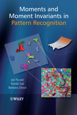 Flusser, Jan - Moments and Moment Invariants in Pattern Recognition, ebook