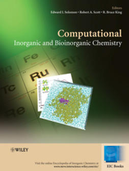 Solomon, Edward I. - Computational Inorganic and Bioinorganic Chemistry, e-kirja
