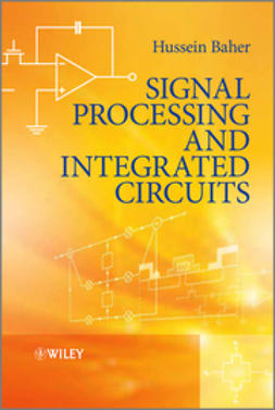 Baher, Hussein - Signal Processing and Integrated Circuits, ebook